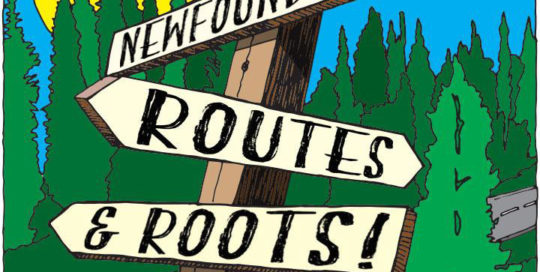 Newfoundland Routes & Roots